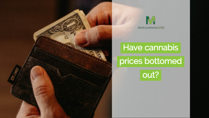have cannabis prices bottomed out